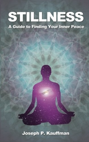 Stillness: A Guide to Finding Your Inner Peace