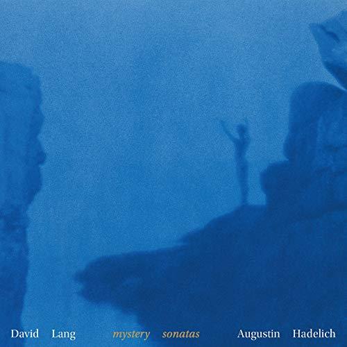 David Lang: Mystery Sonatas