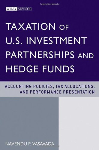 taxation-of-us-investment-partnerships-and-hedge-funds-accounting-policies-tax-allocations-and-perfo