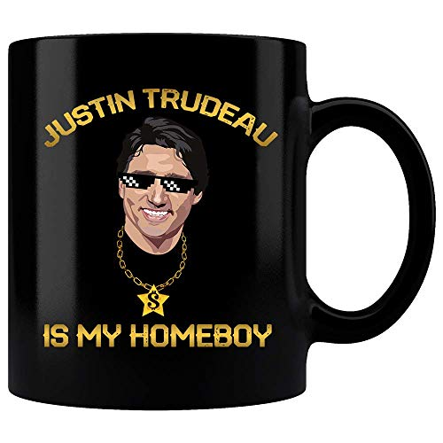 Justin Trudeau Is My Homeboy Canadians Thug For Life Funny Mug, Justin Trudeau Mug, Funny Weird Humor Crush Cutie, Coffee Mug, Gift Mug
