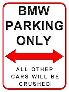 BMW Parking Only X Cms Small Metal Wall Sign Amazoncouk - Bmw parking only signs