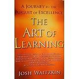 The Art of Learning BYWaitzkin