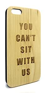 Genuine Maple Wood Organic You Can't Sit With Us Snap-On Cover Hard Case for iPhone 5/5S