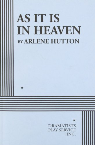 As It is in Heaven - Acting Edition