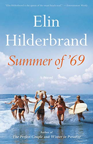 Summer of '69 by [Hilderbrand, Elin]