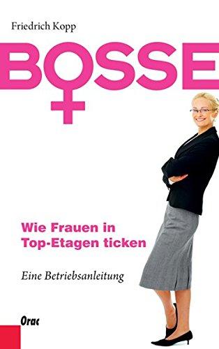 Bosse - Wie Frauen in Top-Etagen ticken pdf epub
