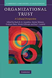 Organizational Trust: A Cultural Perspective (Cambridge Companions to Management)