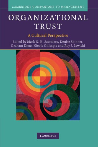 Organizational Trust  A Cultural Perspective  Cambridge Companions To Management