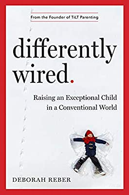 Time To Ditch Gifted Label Every Child >> Differently Wired Raising An Exceptional Child In A Conventional