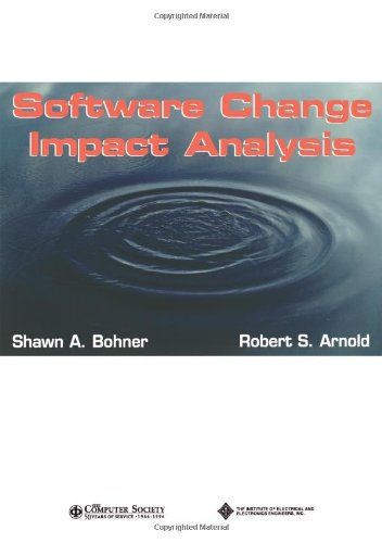 Software Change Impact Analysis by Brand: Wiley-IEEE Computer Society Pr