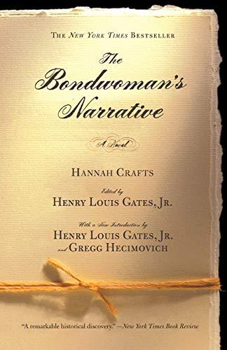 The Bondwoman'S Narrative by Henry Louis Gates Jr