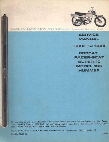 1959-1966 Harley-Davidson Lightweight Motorcycle Service Manual (Bobcat, Pacer-Scat, Super-10, Model 165, and Hummer) Part No. - Hummer Harley Davidson