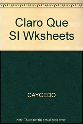 Amazon.com: Claro Que Si Worksheets Fourth Edition (9780395950326 ...