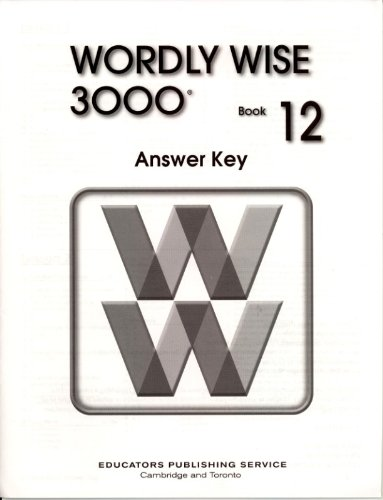 WORDLY WISE 3000 BOOK 12 ANSWER KEY