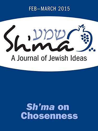 Sh'ma on Chosenness (Sh'ma Journal