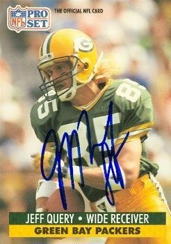 Jeff Query autographed Football Card (Green Bay Packers) 1991 Pro Set #160 - Football Autographed Rookie (160 Rookie Football Card)