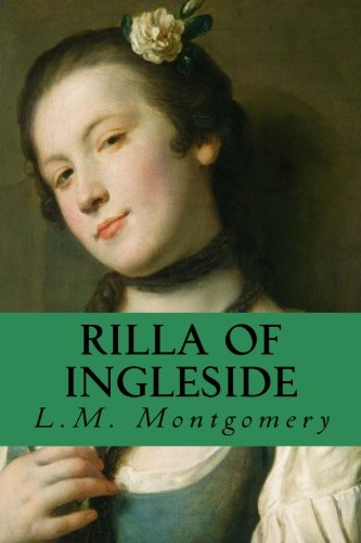 Rilla of Ingleside (Anne of Green Gables) (Volume 8) -  L. M. Montgomery, Paperback