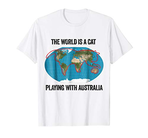 The World is the Cat playing with Australia Shirt Cat Lover (Best T Shirts Australia)