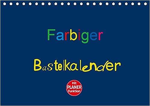 Farbiger Bastelkalender Tischkalender 2019 Din A5 Quer