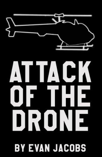 Attack Of The Drone