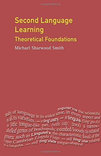 Second Language Learning: Theoretical Foundations (Applied Linguistics and Language Study)