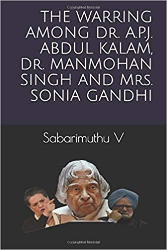Amazon Fr The Warring Among Dr A P J Abdul Kalam Dr