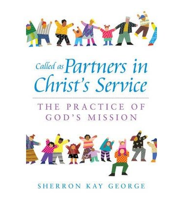 Read Online Called as Partners in Christ's Service: The Practice of God's Mission (Paperback) - Common pdf epub