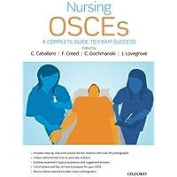 Nursing OSCEs: A Complete Guide to Exam Success