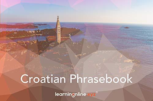Croatian Extended Phrasebook...