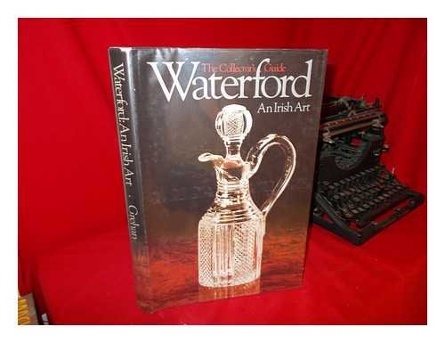 Waterford: An Irish Art - Waterford Stores Crystal
