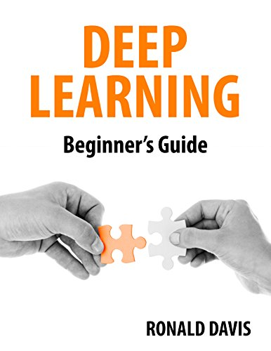 DEEP LEARNING Beginner's Guide