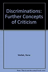 Discriminations Further Concepts of Criticism