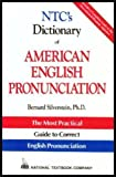 NTC's Dictionary of American English Pronunciation, Silverstein, Bernard, 0844207276
