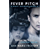 Fever Pitch (#1.5 A Novella) (Heavy Influence)