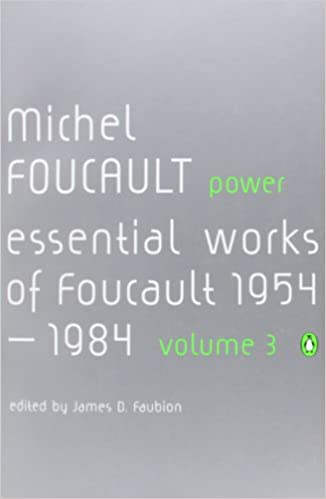 Book Power: The Essential Works of Michel Foucault 1954-1984: Essential Works of Michel Foucault 1954-1984 v. 3 (Essential Works of Foucault 3)