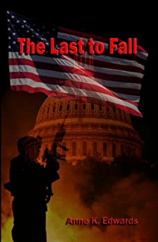 The Last to Fall by [Edwards, Anne K.]