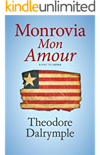 This child will be great memoir of a remarkable life by africas monrovia mon amour a visit to liberia fandeluxe PDF