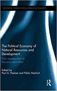 The Political Economy of Natural Resources and Development