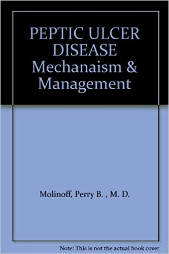 PEPTIC ULCER DISEASE Mechanaism & Management
