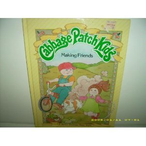 Making Friends (Cabbage Patch Kids)