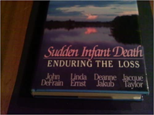 Book Sudden Infant Death: Enduring the Lost: Enduring the Loss