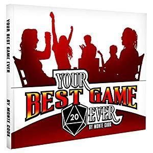 Monte Cook Games Your Best Game Ever (Best Tabletop Role Playing Games)