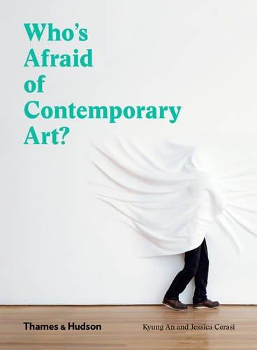 Contemporary Art Books - Who's Afraid of Contemporary Art?