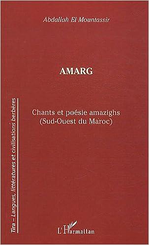 Amarg Chants Et Poésie Amazighs Sud Ouest Du Maroc