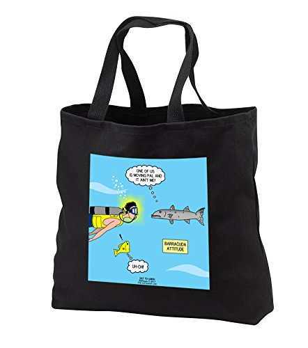 Rich Diesslins Funny Out to Lunch Cartoons - Barracuda Attitude - they are not willing to move for anyone - Tote Bags - Black Tote Bag 14w x 14h x 3d (tb_254774_1)