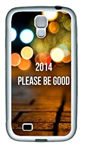 2014 Please Be Good pc pc Soft Case Cover For Samsung Galaxy S4 SIV I9500 White