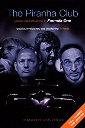 The Piranha Club: Power and Influence in Formula One