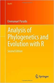 Book Analysis of Phylogenetics and Evolution with R (Use R!) 2nd 2012 edition by Paradis, Emmanuel (2011)