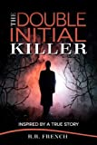 img - for The Double Initial Killer book / textbook / text book
