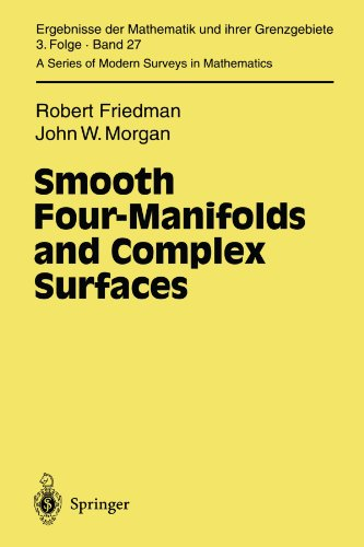 Smooth Four-Manifolds and Complex Surfaces (Ergebnisse der Mathematik und ihrer Grenzgebiete. 3. Folge / A Series of Modern Surveys in Mathematics)